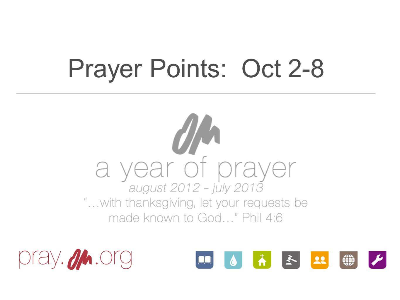 Prayer Points: Oct 2-8