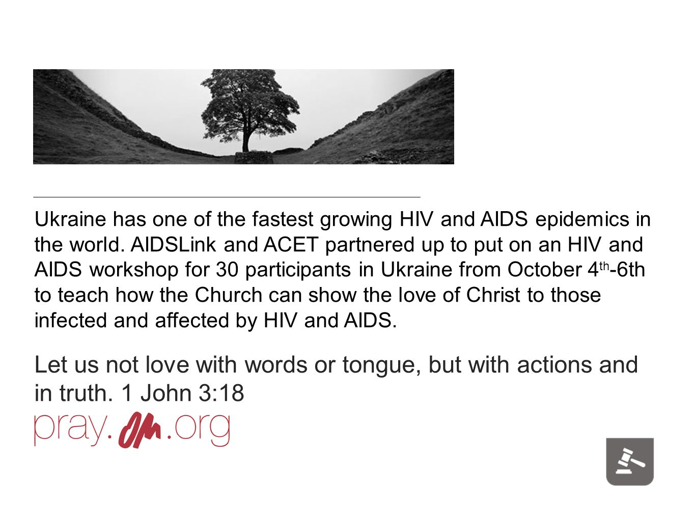Ukraine has one of the fastest growing HIV and AIDS epidemics in the world.