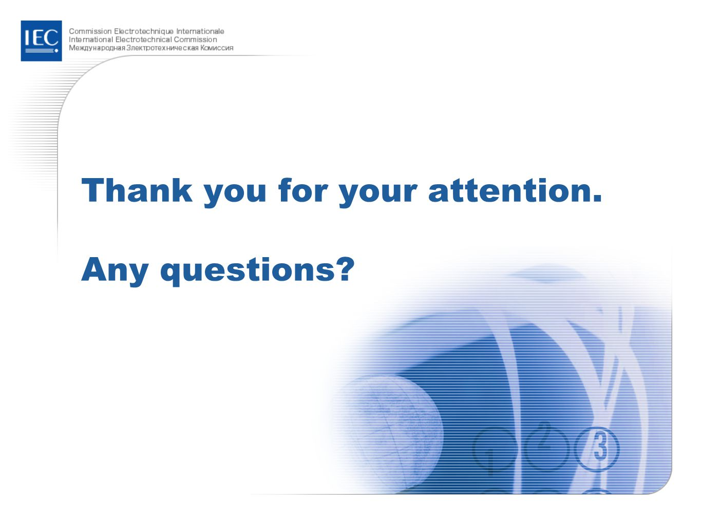Thank you for your attention. Any questions
