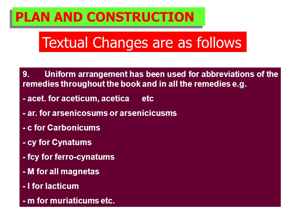PLAN AND CONSTRUCTION Textual Changes are as follows 9.