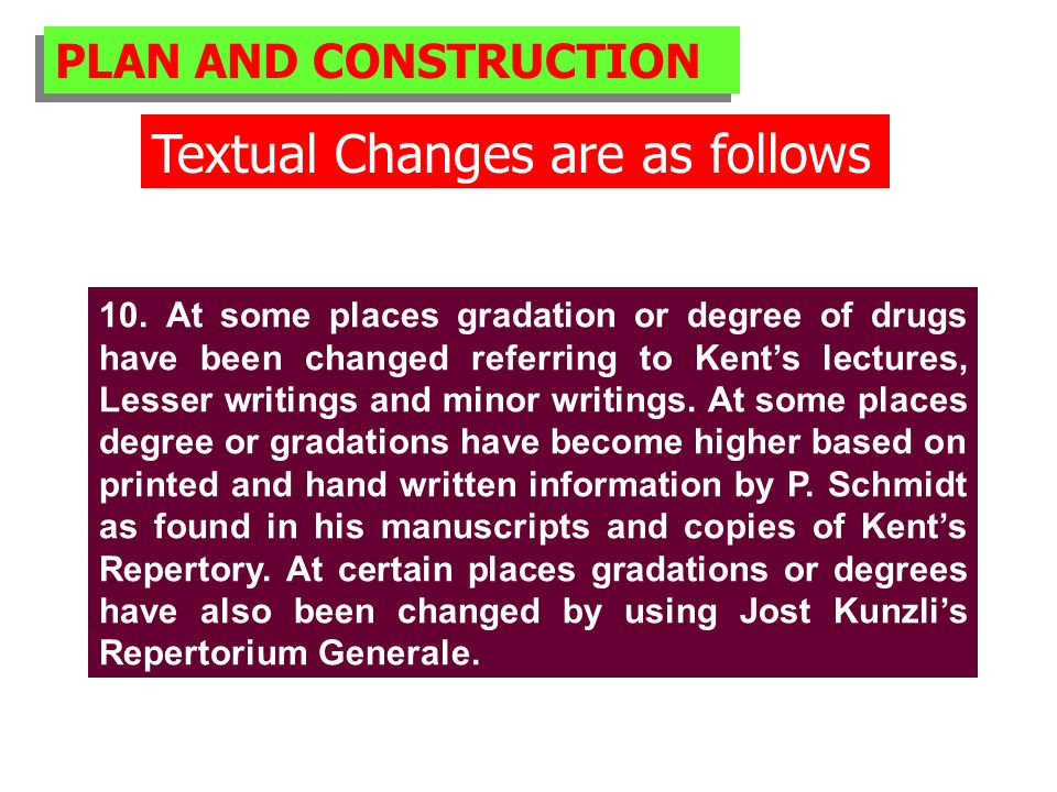 PLAN AND CONSTRUCTION Textual Changes are as follows 10.