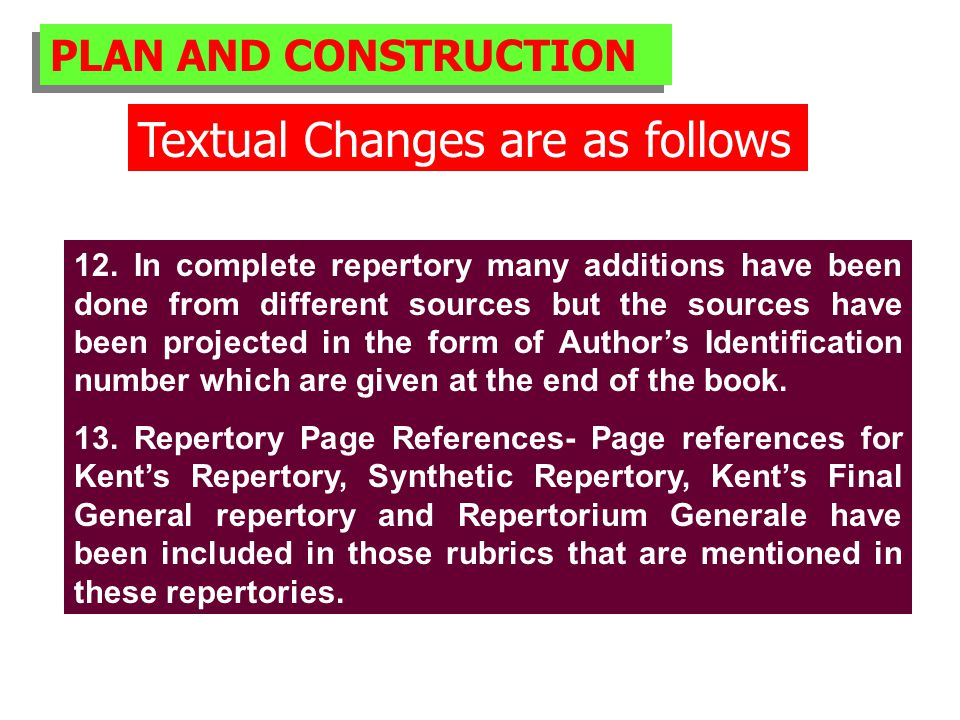 PLAN AND CONSTRUCTION Textual Changes are as follows 12.