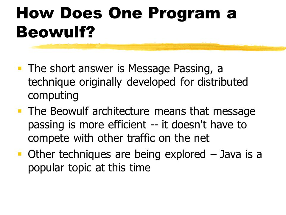 How Does One Program a Beowulf.