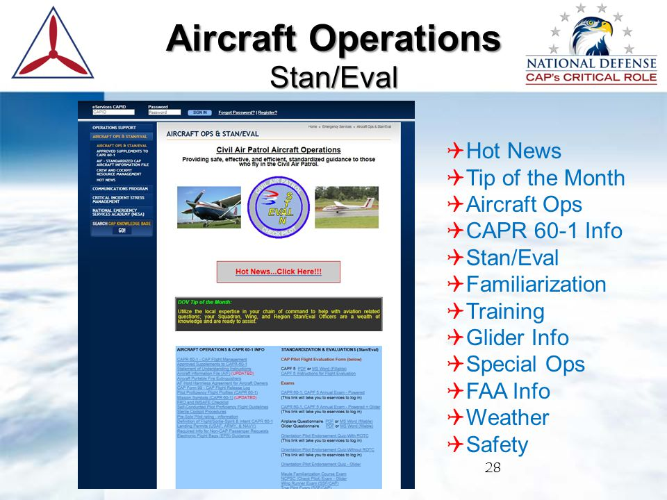 28 Aircraft Operations Stan/Eval  Hot News  Tip of the Month  Aircraft Ops  CAPR 60-1 Info  Stan/Eval  Familiarization  Training  Glider Info  Special Ops  FAA Info  Weather  Safety