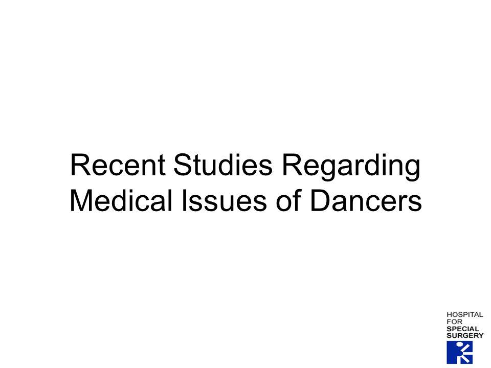 Recent Studies Regarding Medical Issues of Dancers