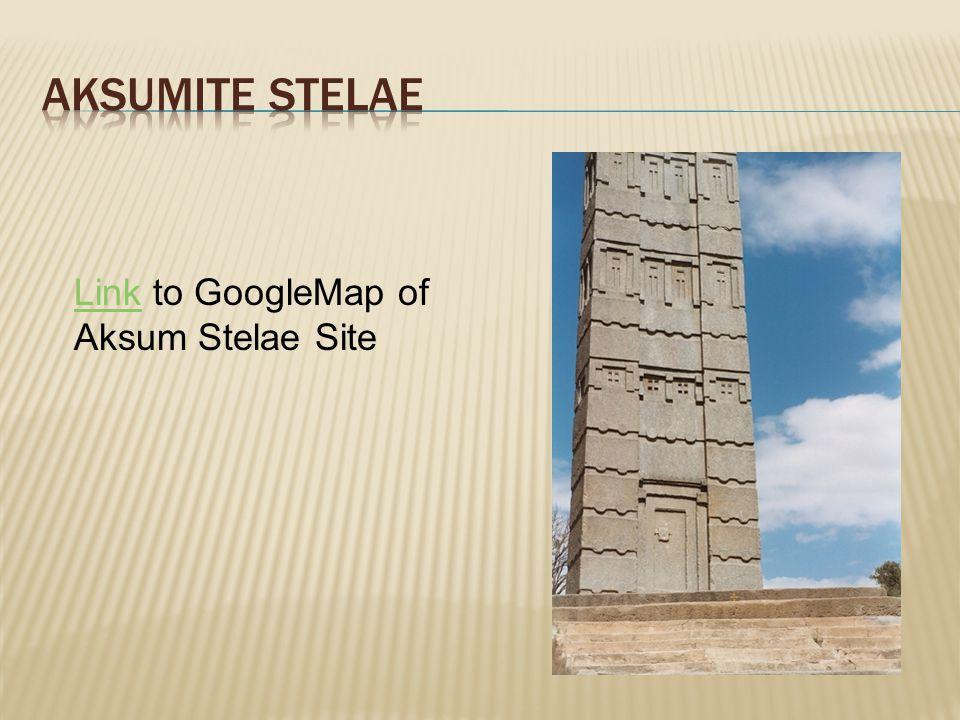LinkLink to GoogleMap of Aksum Stelae Site