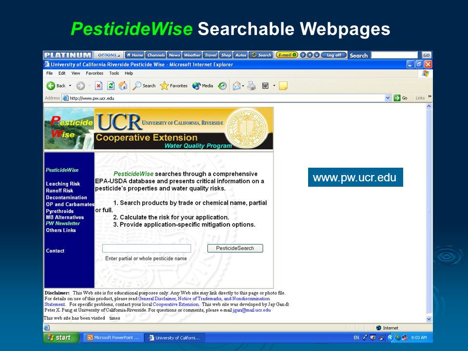 PesticideWise Searchable Webpages www.pw.ucr.edu