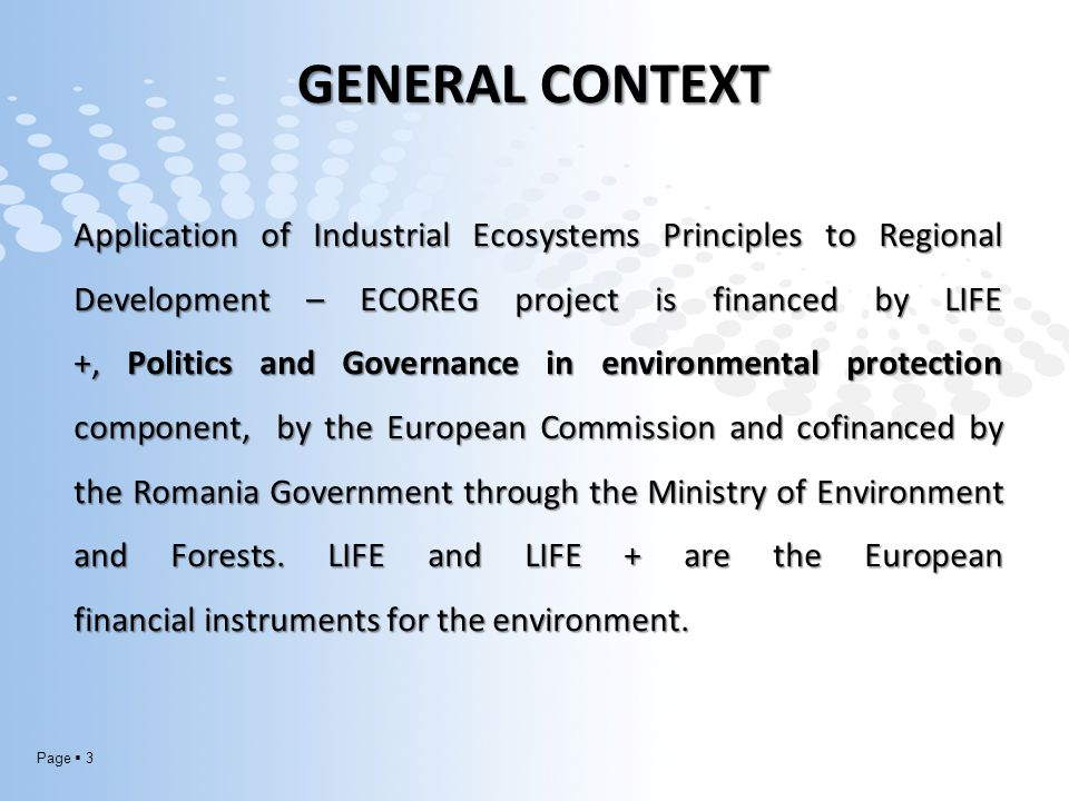 Page  34 CONCLUSIONS Coordinating beneficiary (Ministry of Environment and Forests) is in contact with relevant organizations, both nationally and internationally level and act as a center for communication and PR for the project, ensuring national and international visibility for the project ECOREG.