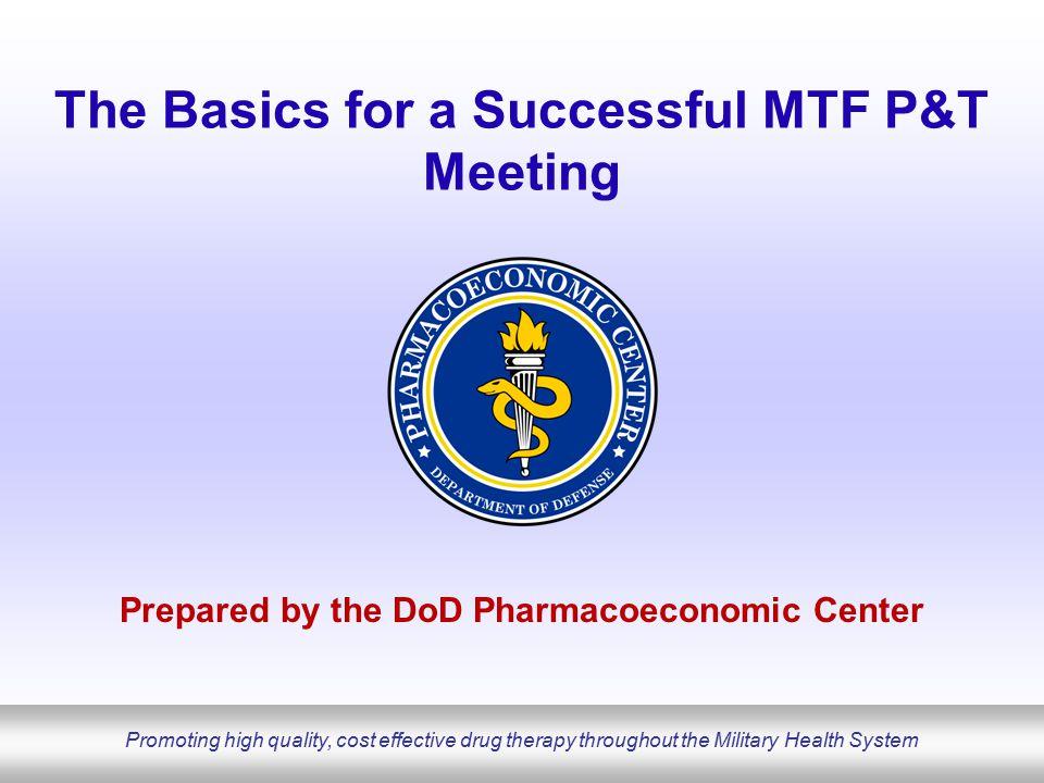 DoD Pharmacoeconomic Center www.pec.ha.osd.mil Introduction LCDR Joseph B.