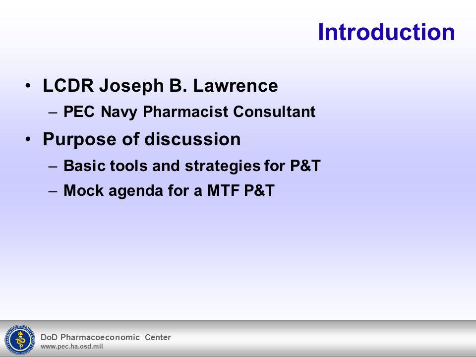 DoD Pharmacoeconomic Center www.pec.ha.osd.mil Start of FOCUS PDCA New Process Implemented