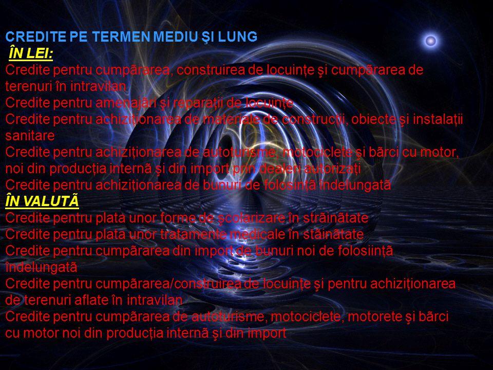 Credite acordate persoanelor fizice CREDITE PE TERMEN SCURT ÎN LEI: Credite de trezorerie (punte) Credite de trezorerie pentru plata unor tratamente m