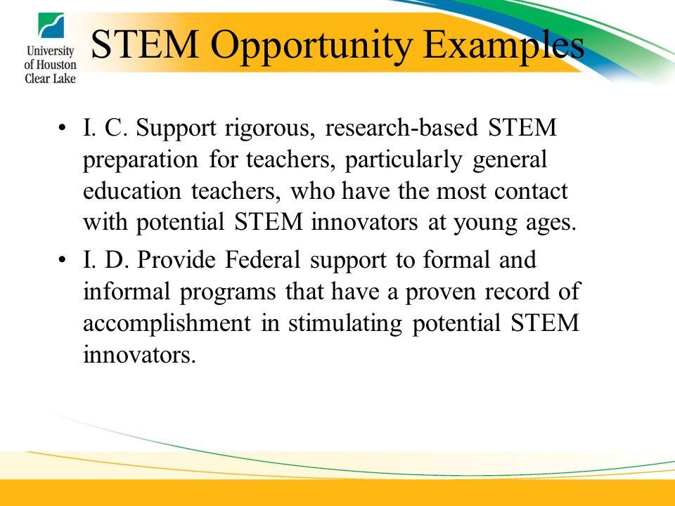 STEM Opportunity Examples I. C.