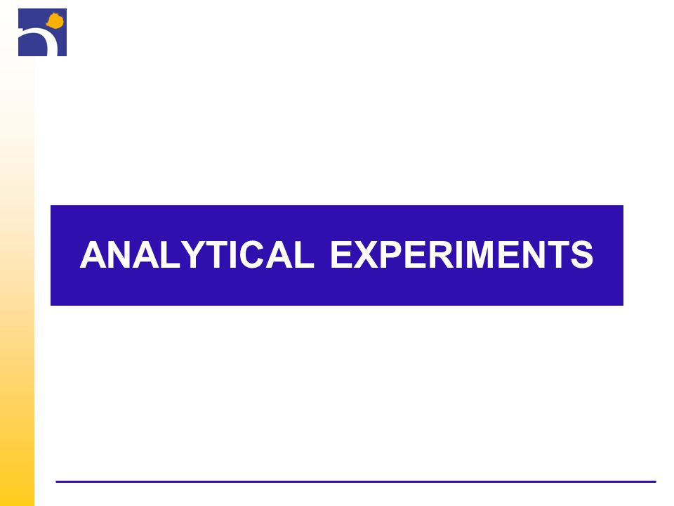 ANALYTICAL EXPERIMENTS
