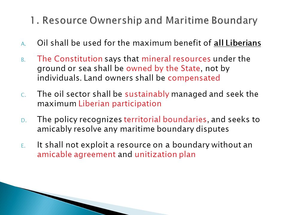 A. Oil shall be used for the maximum benefit of all Liberians B.