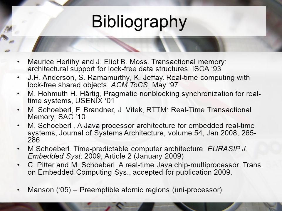 Bibliography Maurice Herlihy and J. Eliot B. Moss.