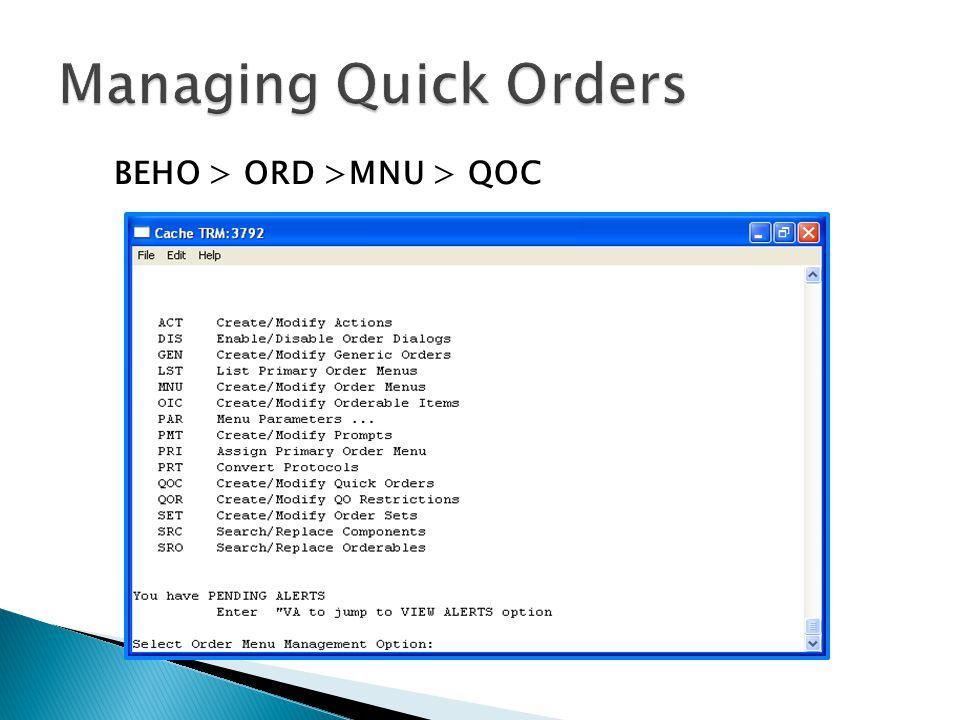 BEHO > ORD >MNU > QOC