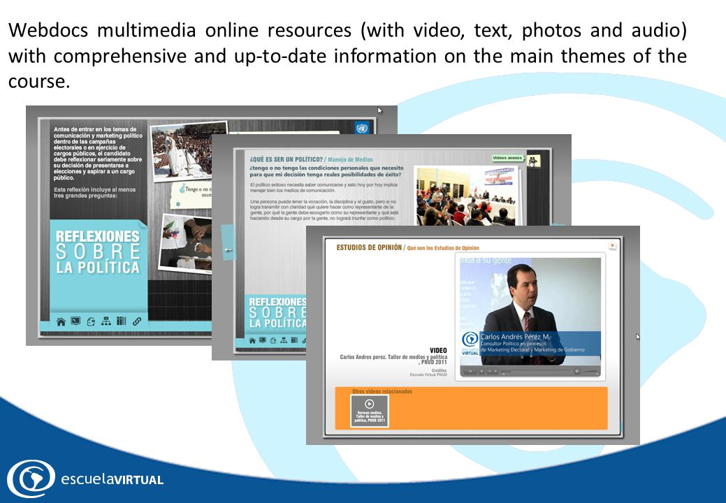 Webdocs multimedia online resources (with video, text, photos and audio) with comprehensive and up-to-date information on the main themes of the cours
