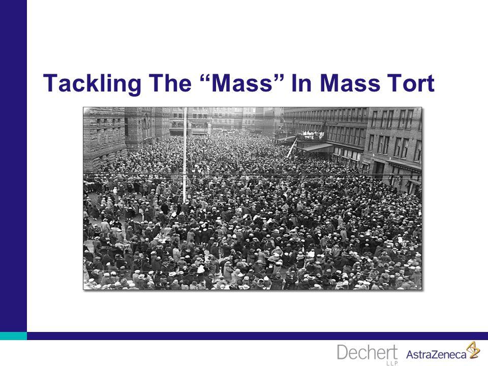 Tackling The Mass In Mass Tort