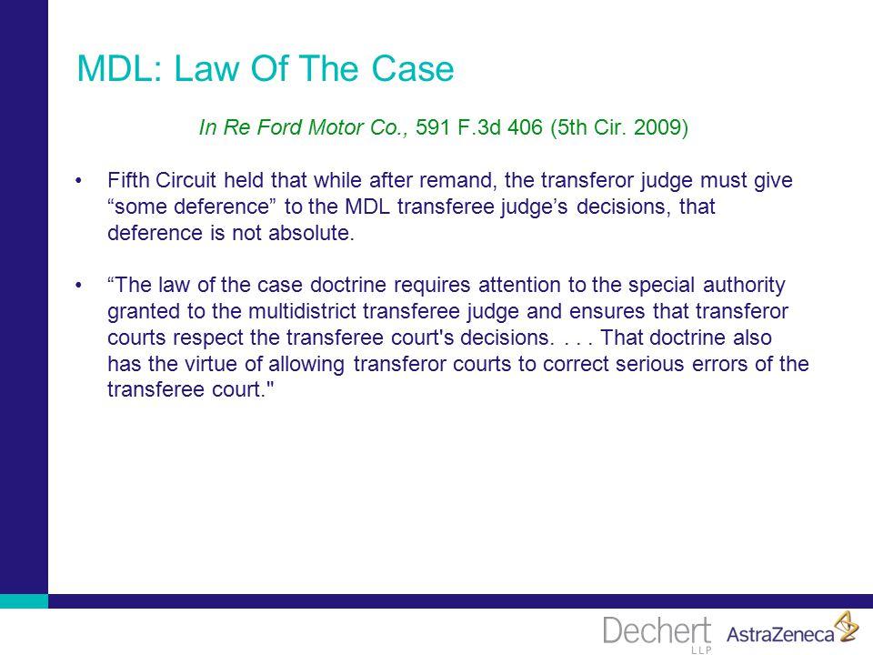 MDL: Law Of The Case In Re Ford Motor Co., 591 F.3d 406 (5th Cir.