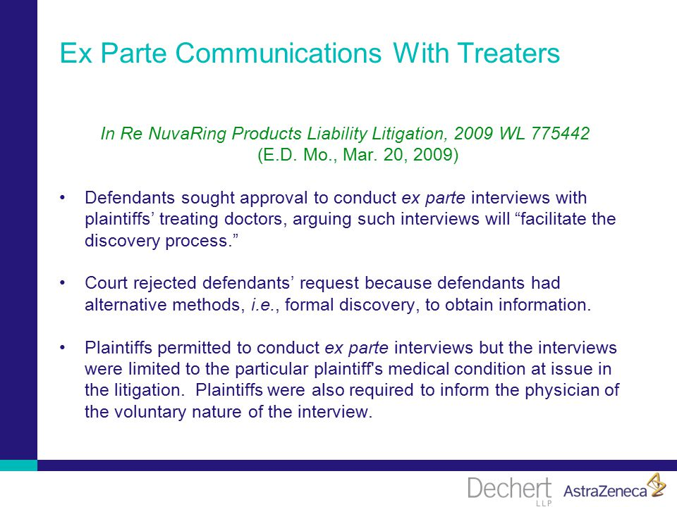 Ex Parte Communications With Treaters In Re NuvaRing Products Liability Litigation, 2009 WL 775442 (E.D.