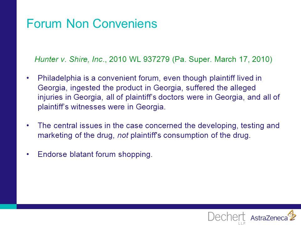 Forum Non Conveniens Hunter v. Shire, Inc., 2010 WL 937279 (Pa.