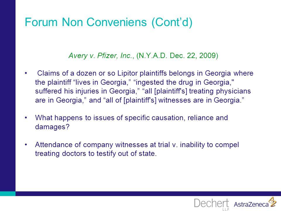 Forum Non Conveniens (Cont'd) Avery v. Pfizer, Inc., (N.Y.A.D.