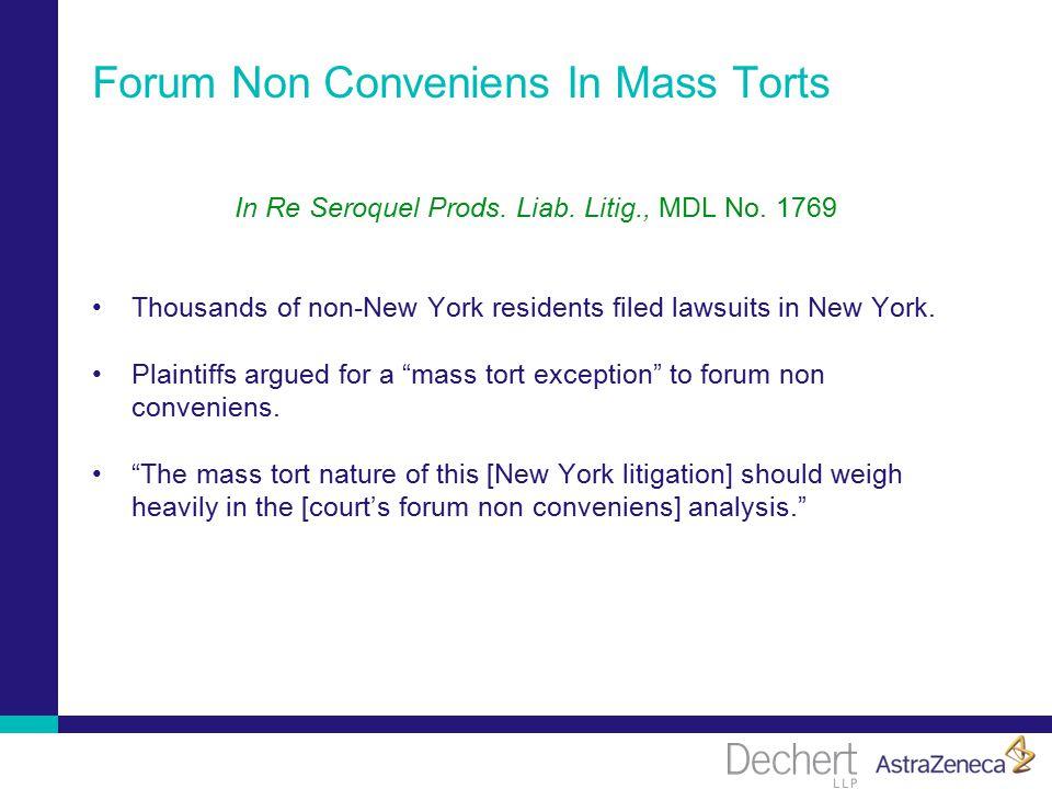 Forum Non Conveniens In Mass Torts In Re Seroquel Prods.