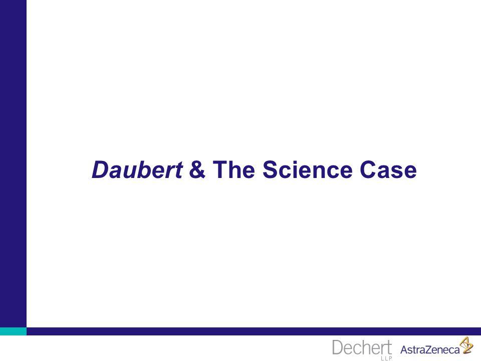 Daubert & The Science Case