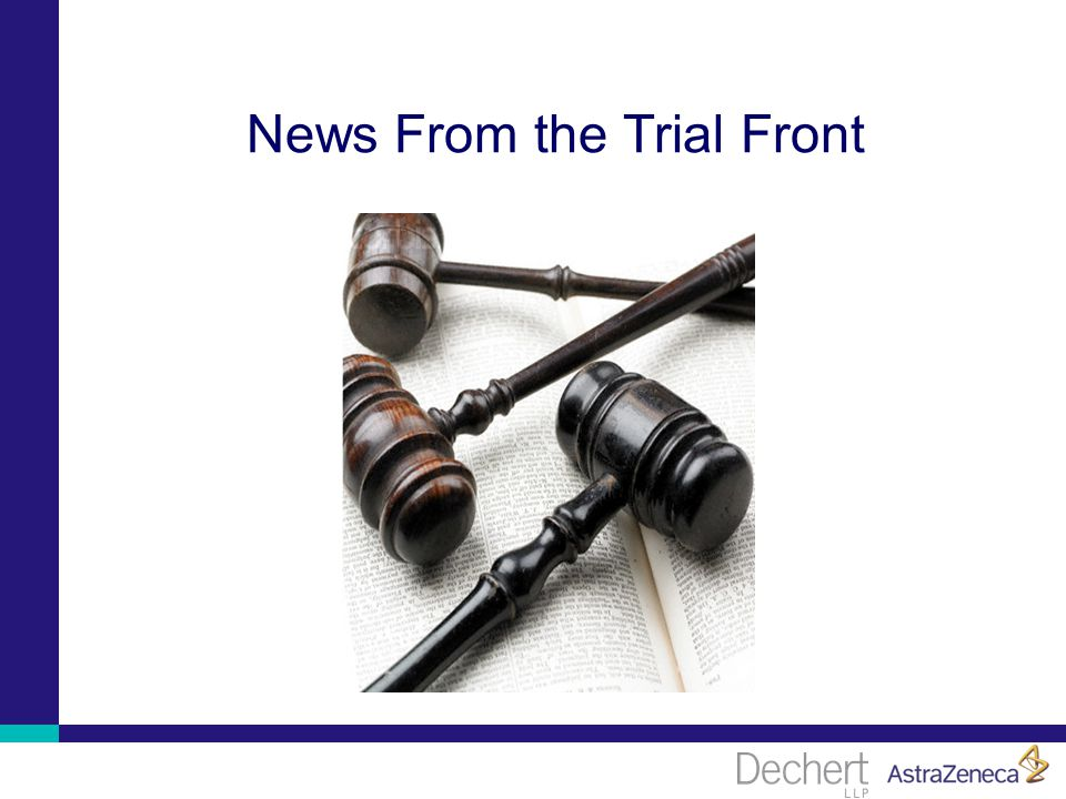 News From the Trial Front