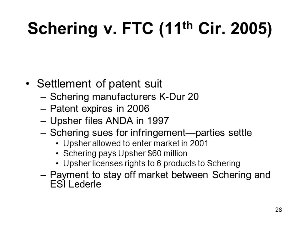 28 Schering v. FTC (11 th Cir.