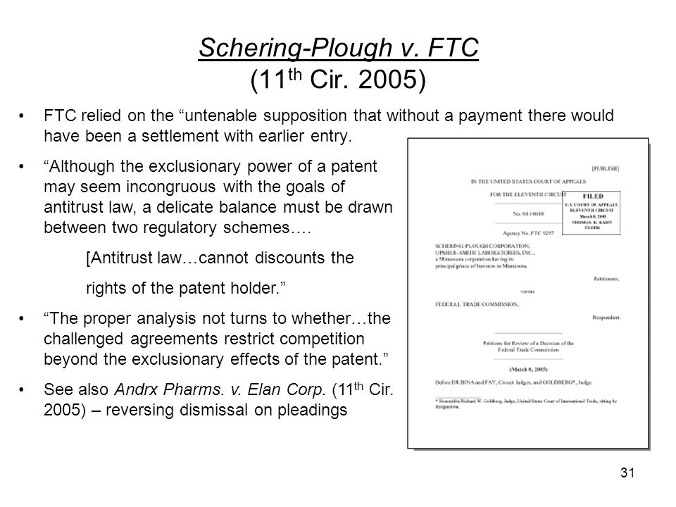 31 Schering-Plough v. FTC (11 th Cir.