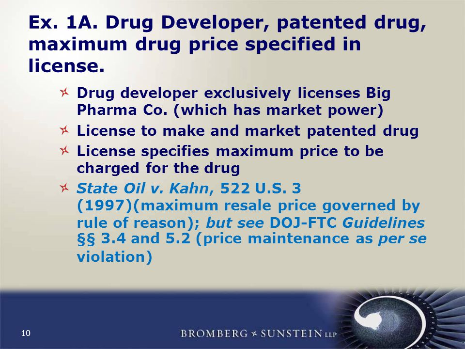 10 Ex. 1A. Drug Developer, patented drug, maximum drug price specified in license.