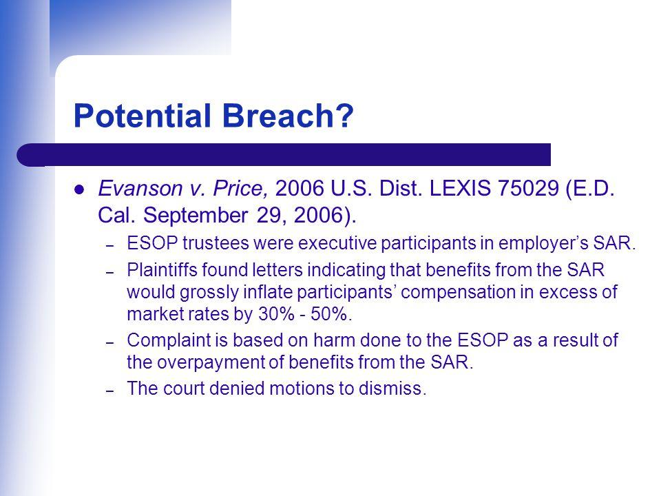 Potential Breach.Evanson v. Price, 2006 U.S. Dist.