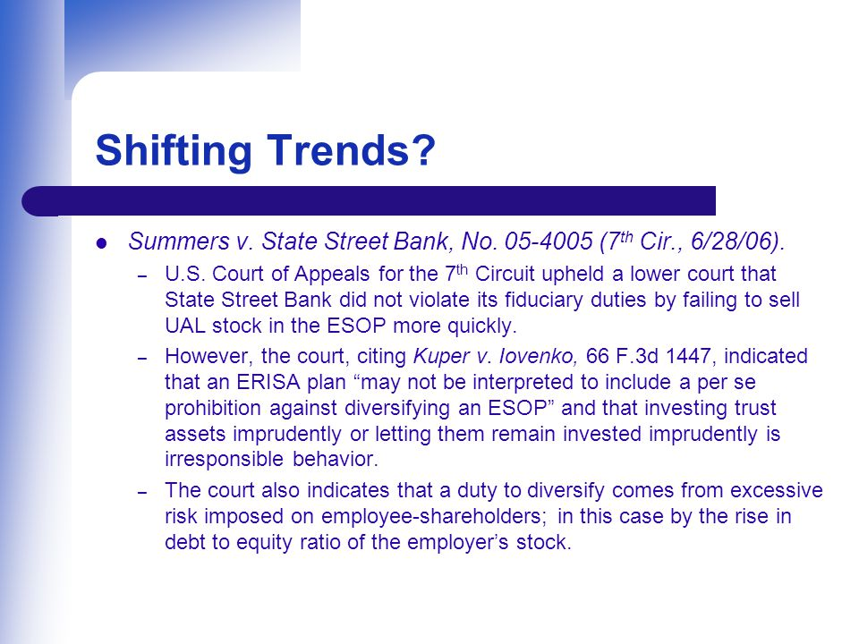 Shifting Trends. Summers v. State Street Bank, No.