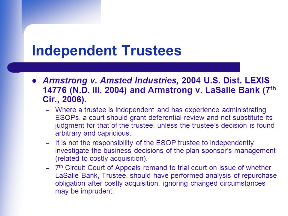Independent Trustees Armstrong v. Amsted Industries, 2004 U.S.