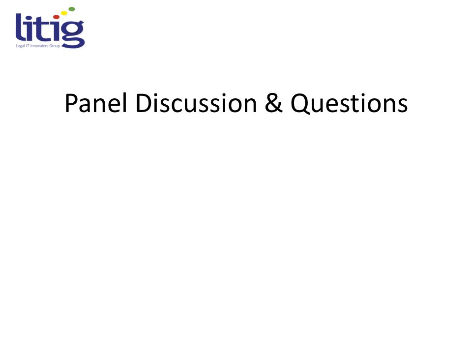 Panel Discussion & Questions