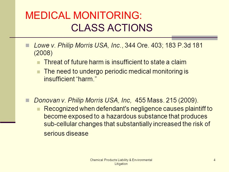 Chemical Products Liability & Environmental Litigation 25 MEDICAL MONITORING: CLASS ACTIONS Lesson from life sciences In re: St.