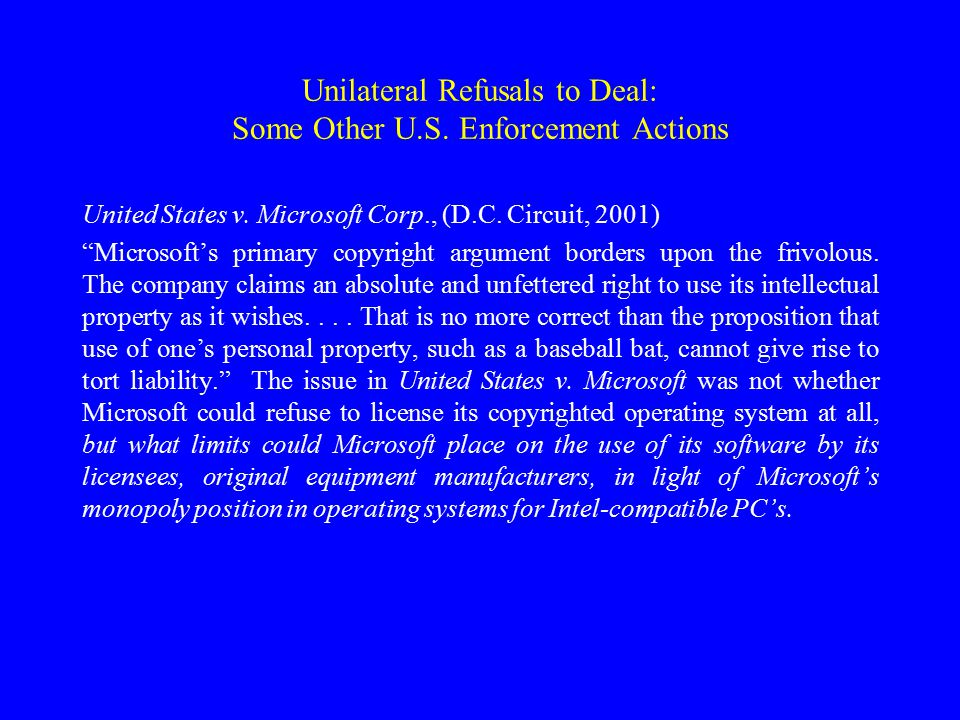 Unilateral Refusals to Deal: Some Other U.S.Enforcement Actions United States v.