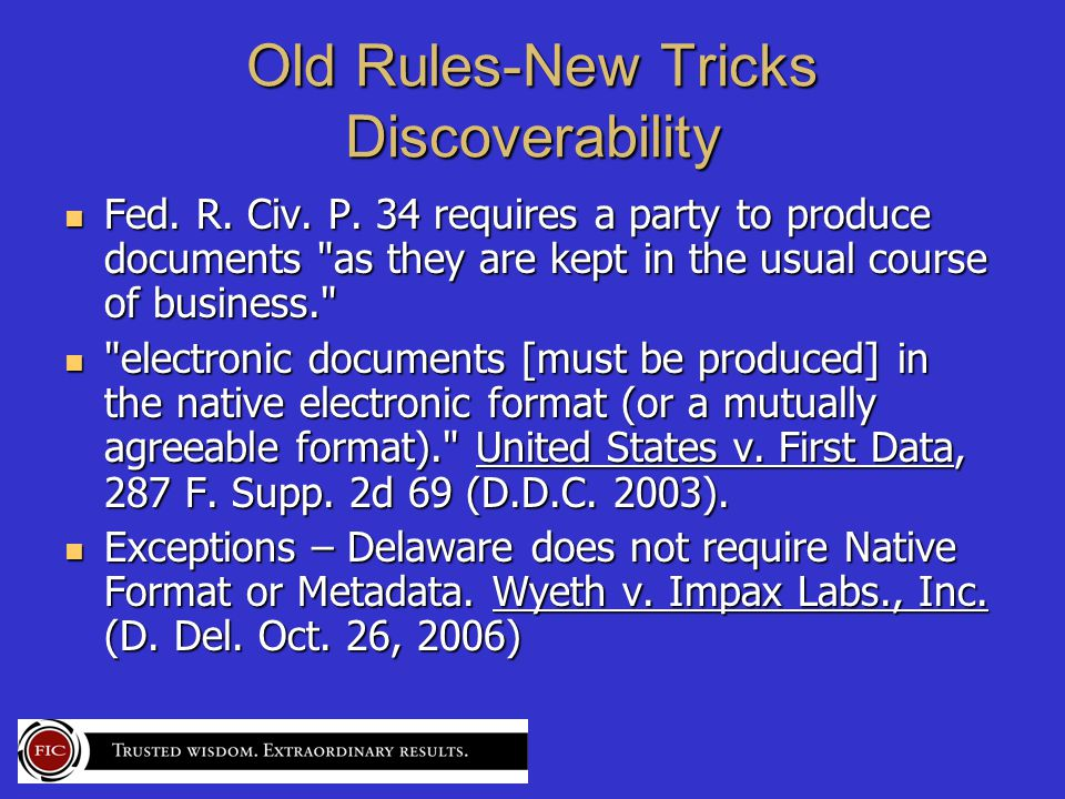 Old Rules-New Tricks Discoverability Fed. R. Civ.