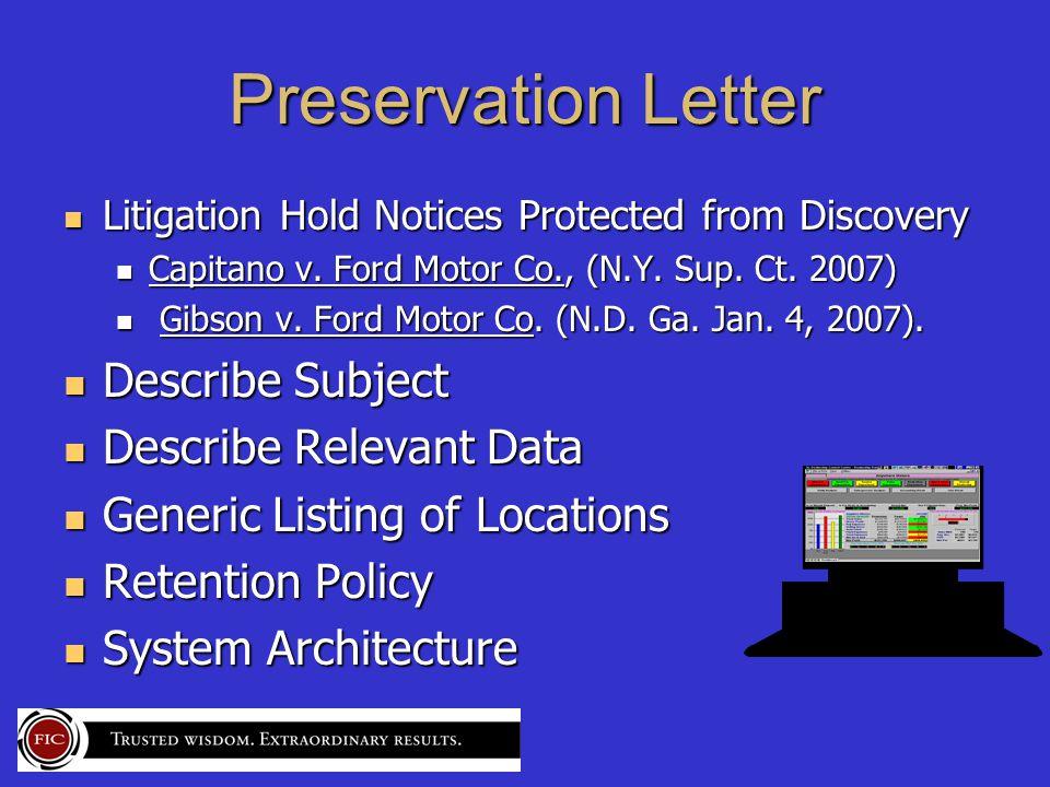 Preservation Letter Litigation Hold Notices Protected from Discovery Litigation Hold Notices Protected from Discovery Capitano v.
