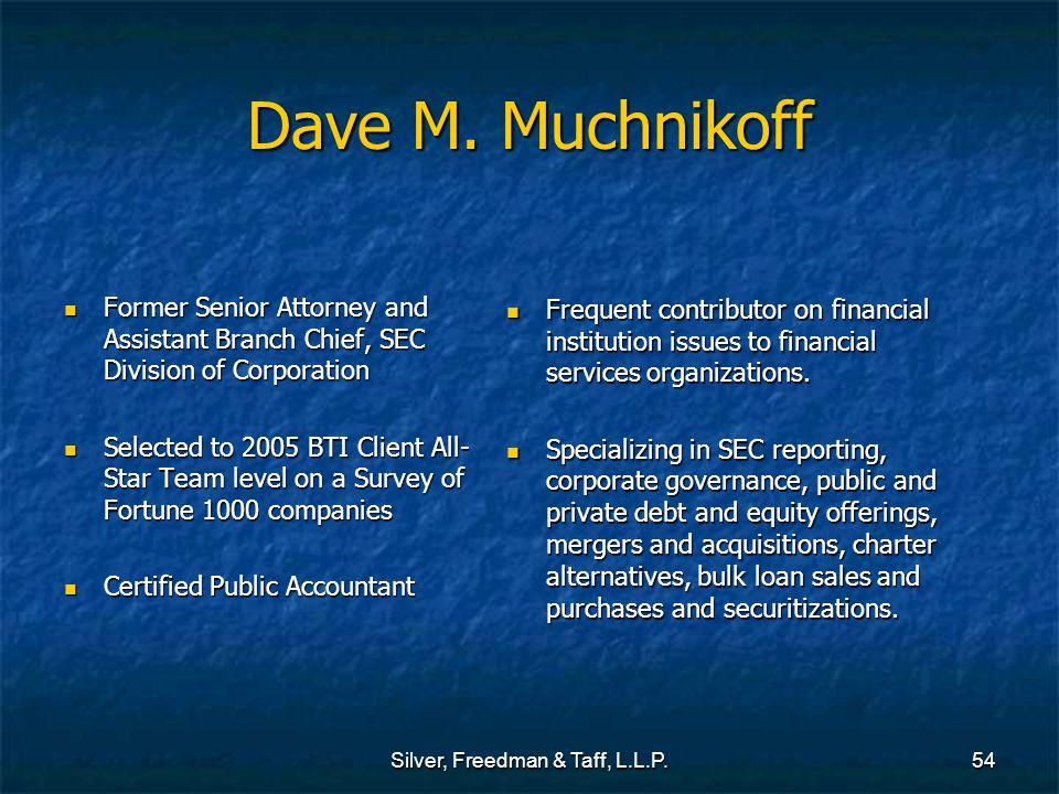 Silver, Freedman & Taff, L.L.P.54 Dave M.