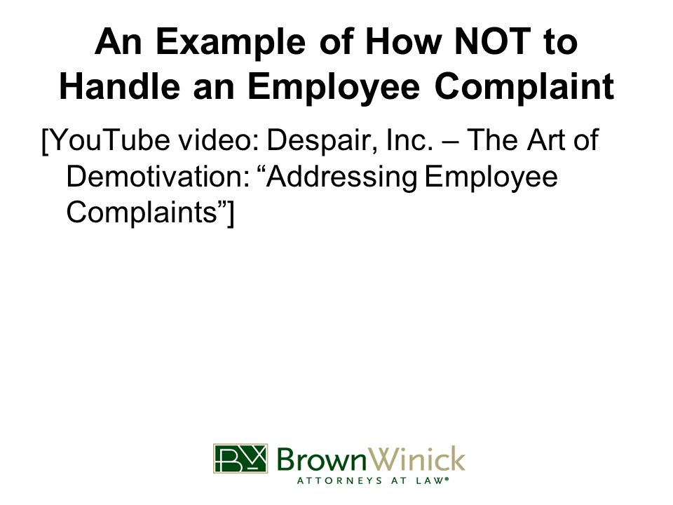 An Example of How NOT to Handle an Employee Complaint [YouTube video: Despair, Inc.