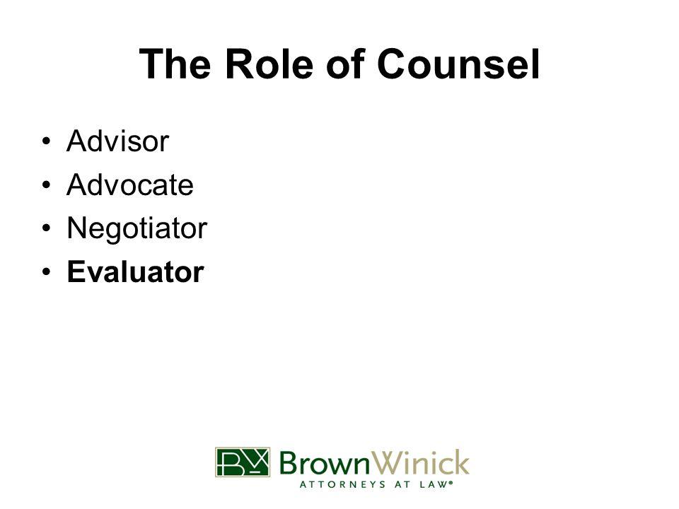 The Role of Counsel Advisor Advocate Negotiator Evaluator