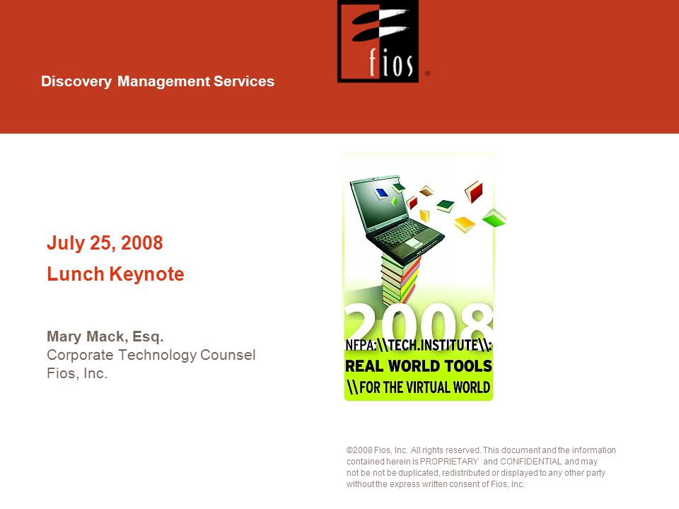 Discovery Management Services ©2008 Fios, Inc. All rights reserved.