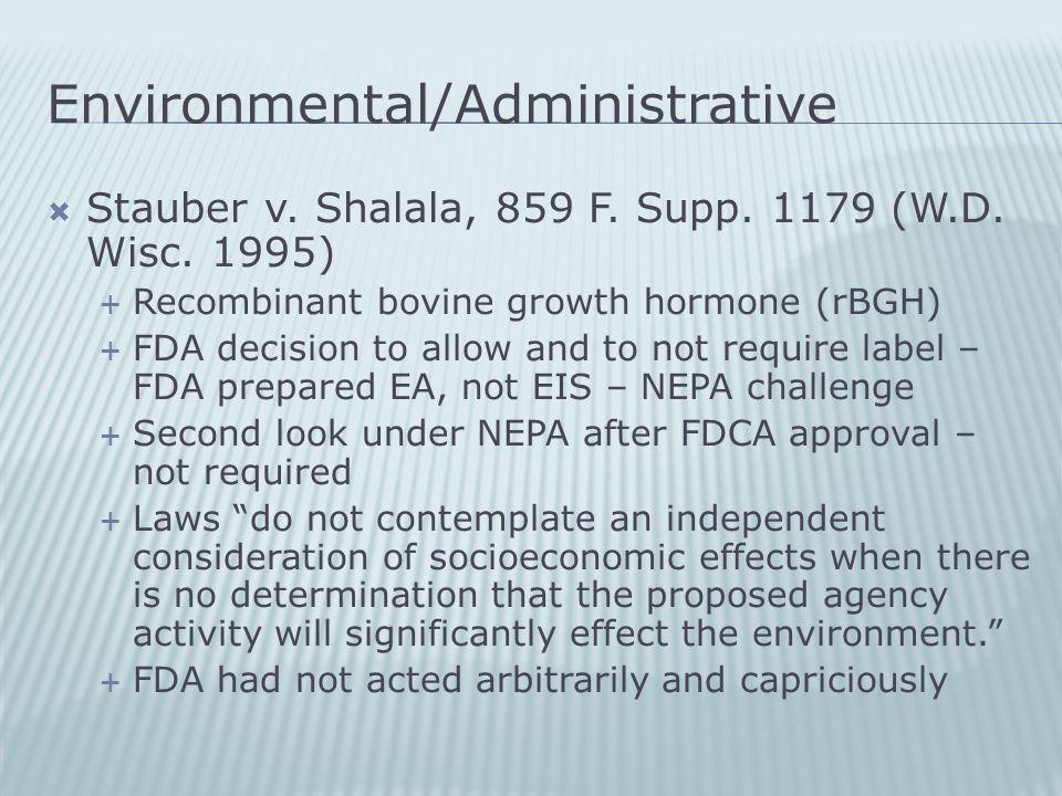 Environmental/Administrative  Stauber v. Shalala, 859 F.