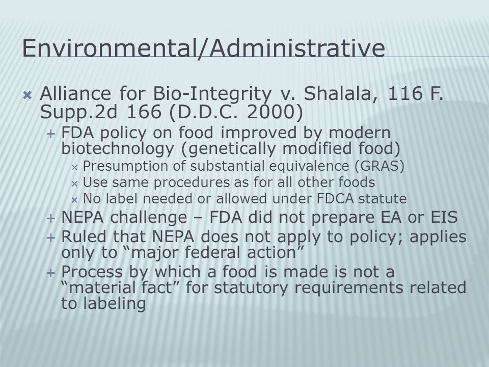 Environmental/Administrative  Alliance for Bio-Integrity v.