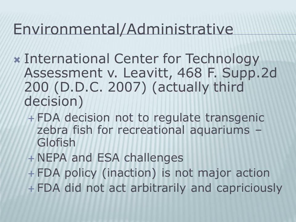 Environmental/Administrative  International Center for Technology Assessment v.