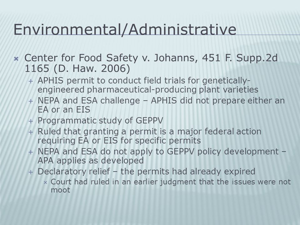 Environmental/Administrative  Center for Food Safety v.