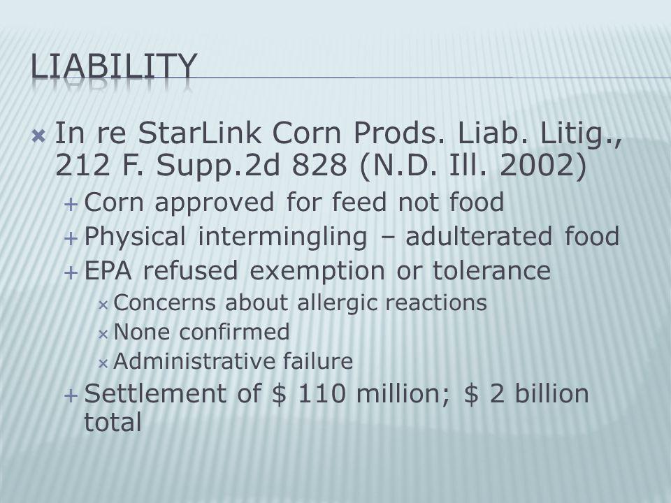  In re StarLink Corn Prods. Liab. Litig., 212 F.