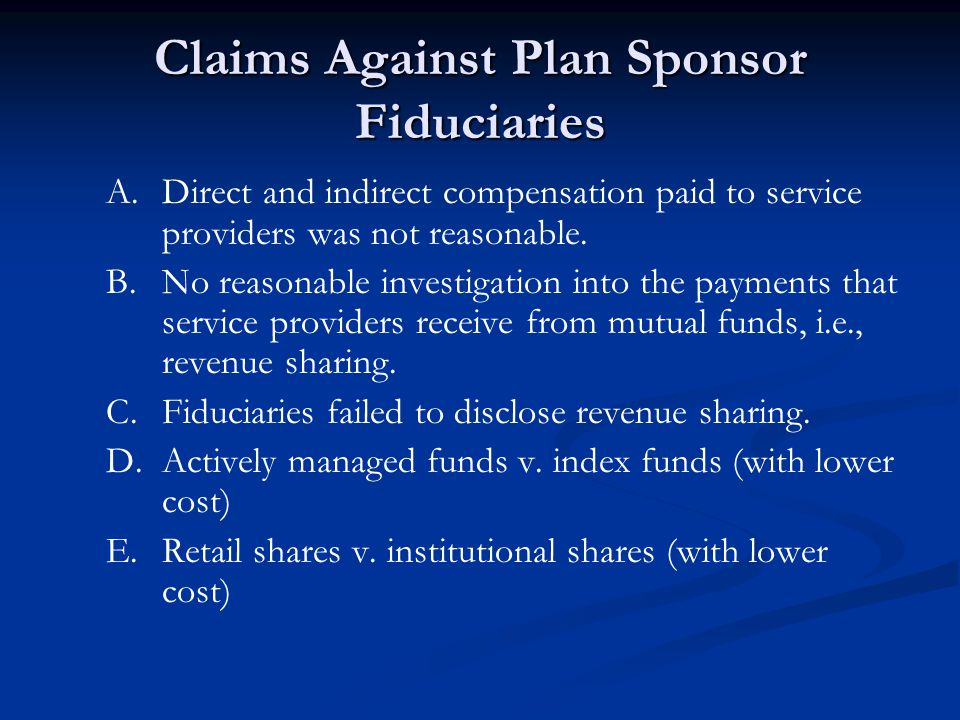 Claims Against Plan Sponsor Fiduciaries A.